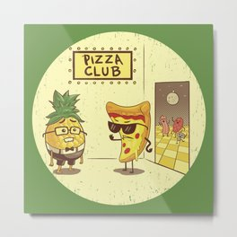 Pizza Club Metal Print