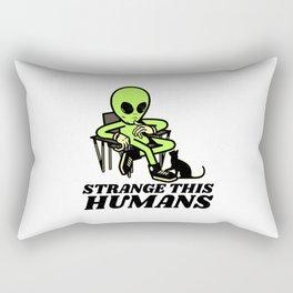 Strange This Humans Rectangular Pillow
