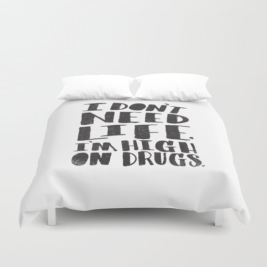 HIGH ON DRUGS Duvet Cover
