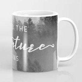And So The Adventure Begins III Coffee Mug