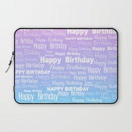 Happy Birthday! 8 Laptop Sleeve