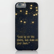 Look up at the stars,not down at your feet- gold glitter Typography on dark backround Slim Case iPhone 6s