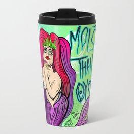 MOISTER THAN A OYSTER Travel Mug