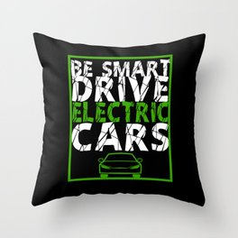 Be Smart Drive Electric Cars E-Car Electricity Gift Throw Pillow