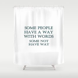 "Funny ""Way With Words"" Joke Shower Curtain"