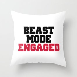 Beast Mode Engaged Gym Quote Throw Pillow