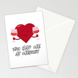 You Had Me At Merlot - Heart Design Stationery Cards