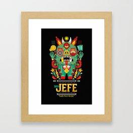 """""""The Jefe"""" Framed Art Print"""