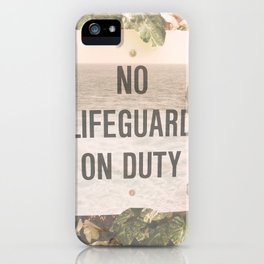 No Life Guard on Duity iPhone Case