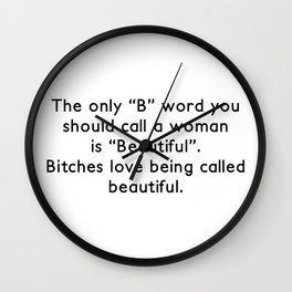 Beautiful Bitches Wall Clock