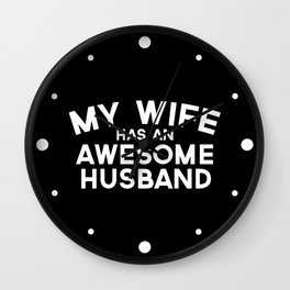 Wife Awesome Husband Quote Wall Clock