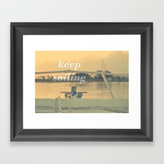 Keep Sailing Framed Art Print