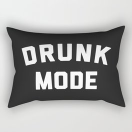 Drunk Mode Funny Quote Rectangular Pillow