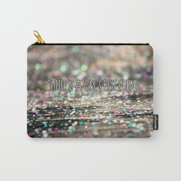 Glitter is a Girl's Best Friend Carry-All Pouch