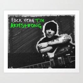 fuck yeah tim armstrong Art Print