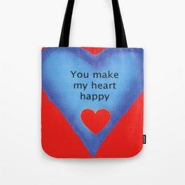 You Make My Heart Happy Tote Bag