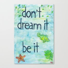 Be it Canvas Print