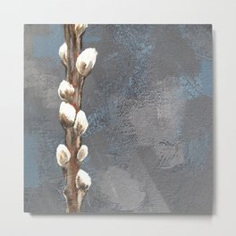 Pussywillows Metal Print