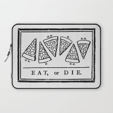 Eat, or Die Laptop Sleeve
