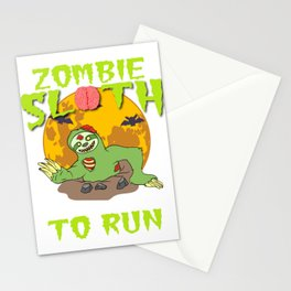 "Sloth Detailed Zombie Tee For Yourself? Awesome T-shirt ""Zombie Sloth No Need To Run"" Design Stationery Cards"