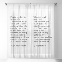 Ralph Waldo Emerson, Finish Each Day Inspirational Quote Sheer Curtain