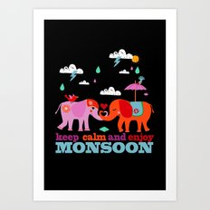 enjoy Monsoon Art Print