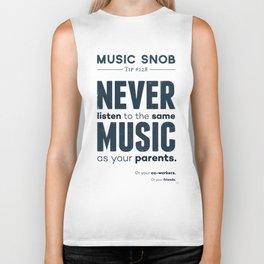 Never Listen to the Same Music — Music Snob Tip #128 Biker Tank