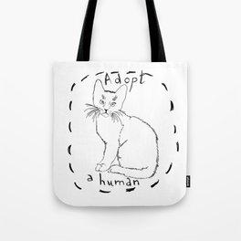Adopt a Human Tote Bag