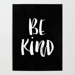 Be Kind black and white watercolor modern typography minimalism home room wall decor Poster