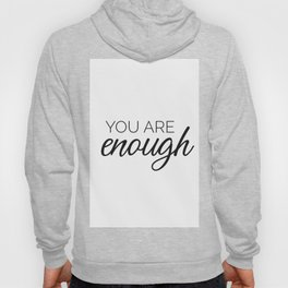 You are enough - white Hoody