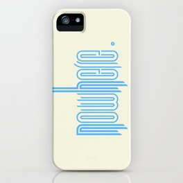 nowhere. iPhone Case
