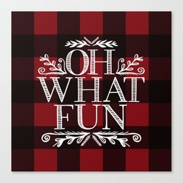 Oh What Fun Red Canvas Print