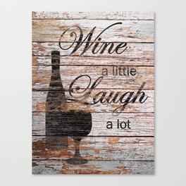 Rustic Funny Wine a Little Country Cafe Kitchen Bistro Art A635 Canvas Print