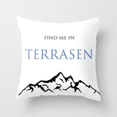 Find Me In... TERRASEN Throw Pillow