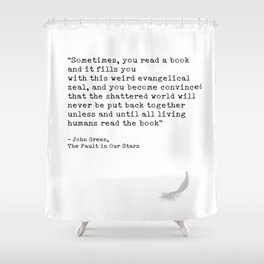 Quote 2 Shower Curtain