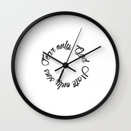 Fear only God Hate only sins Wall Clock