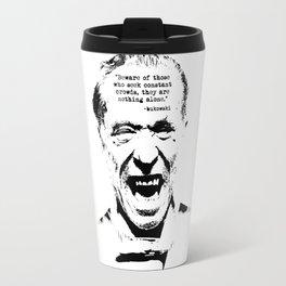Charles Bukowski Quote Genius Of The Crowd Travel Mug
