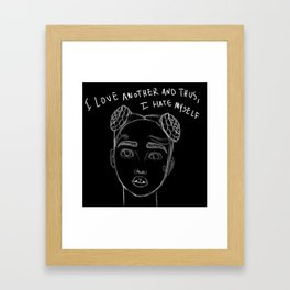 i love another Framed Art Print