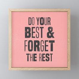 do your best Framed Mini Art Print