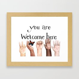 You Are Welcome Here Framed Art Print