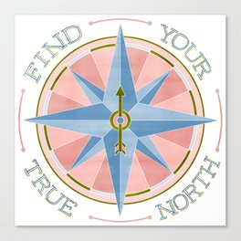 Find Your True North - Blue/Pink Canvas Print