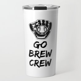 Go Brew Crew Travel Mug