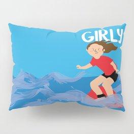 Positively girly - surfer girl Pillow Sham
