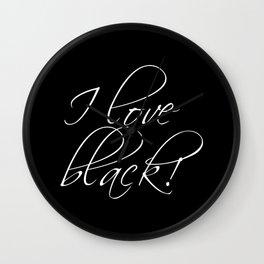 I love black Wall Clock