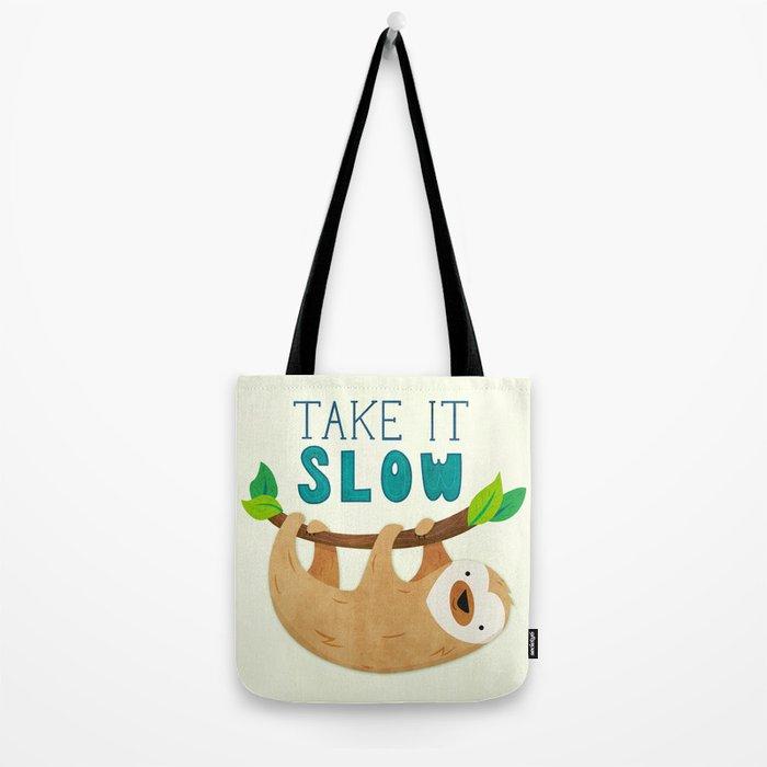 Sloth: Take it Slow Tote Bag