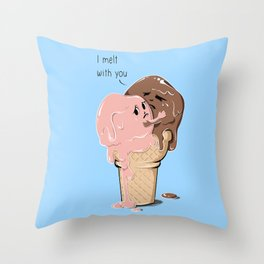 I Melt With You Throw Pillow
