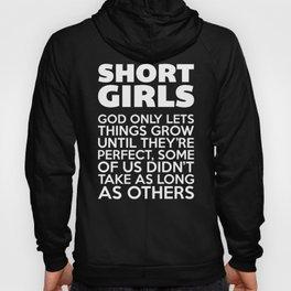 Short Girls Funny Quote Hoody