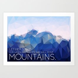 Mountains: Let Her Sleep Art Print