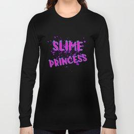 Slime Princess, Slime Gift, Slime Life, Slime Gift Long Sleeve T-shirt