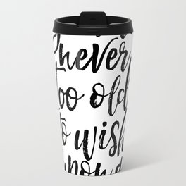 Gift Idea Birthday 60 You're Never too Old Star Quote Printable Art Inspirational Poster Motivationa Travel Mug
